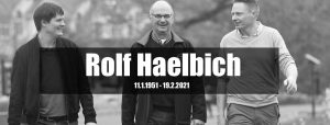 A Tribute to Rolf Haelbich - Rest in peace